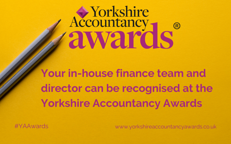 Your in-house finance team and director can be recognised at the Yorkshire Accountancy Awards